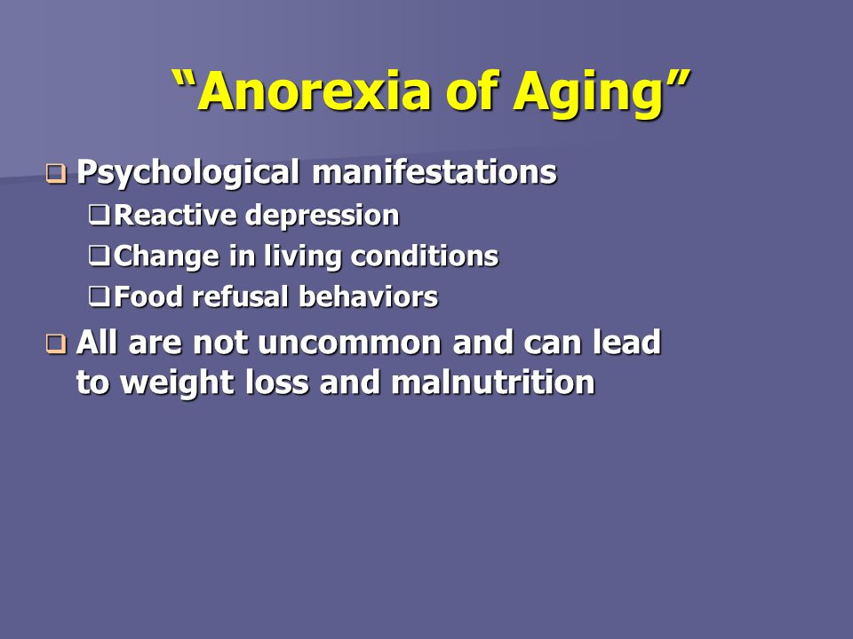 Anorexia of Aging Psychological manifestations