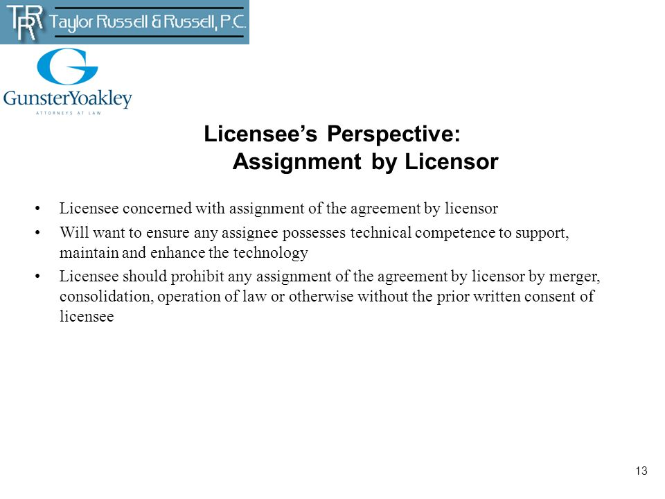 Licensee's Perspective: Assignment by Licensor