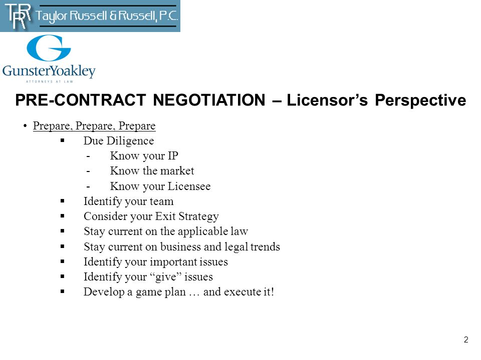 PRE-CONTRACT NEGOTIATION – Licensor's Perspective