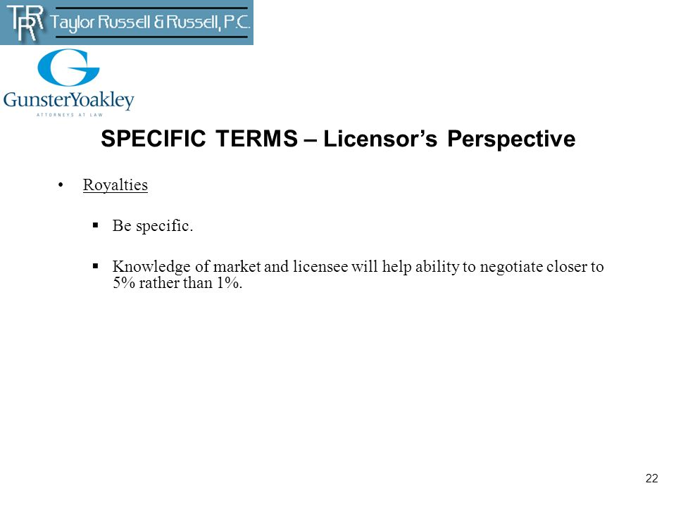 SPECIFIC TERMS – Licensor's Perspective