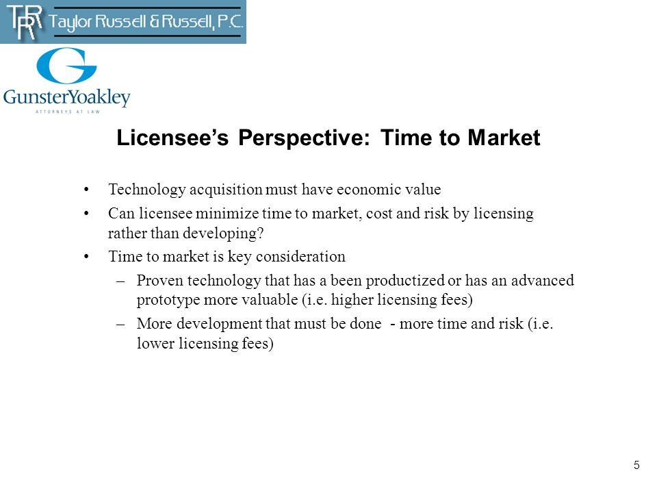 Licensee's Perspective: Time to Market