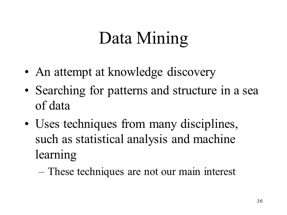 Data Mining An attempt at knowledge discovery