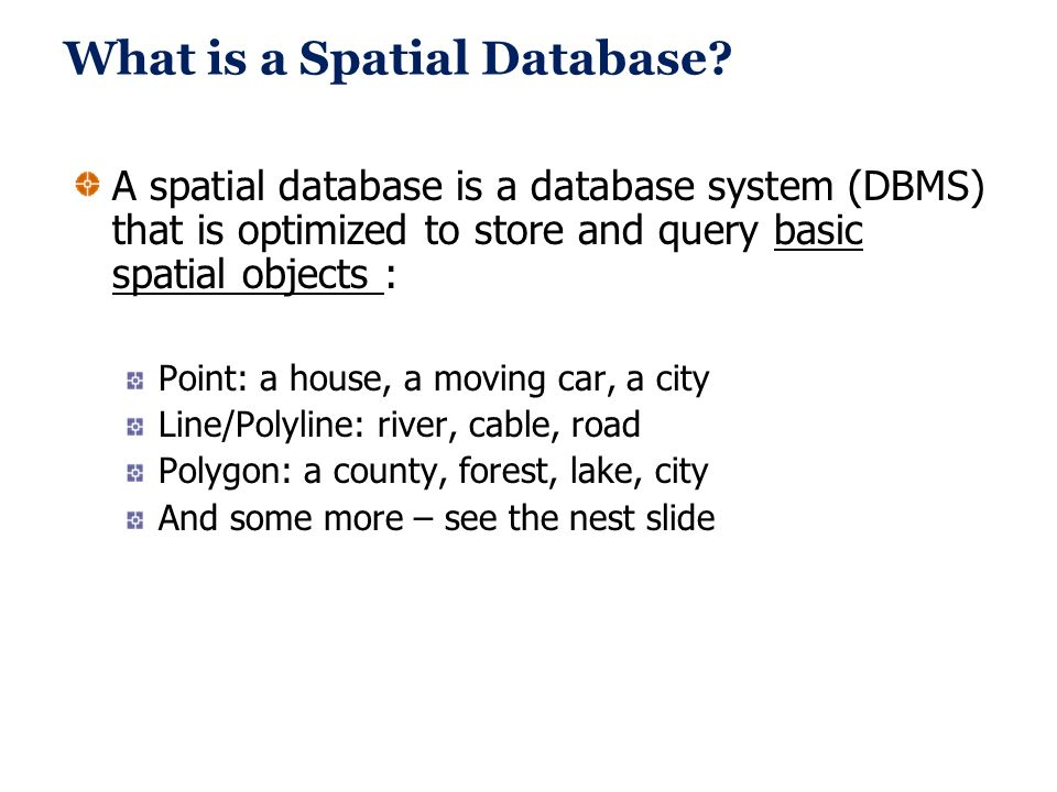 What is a Spatial Database