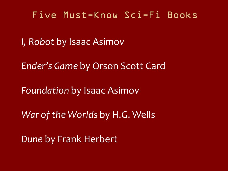 Five Must-Know Sci-Fi Books