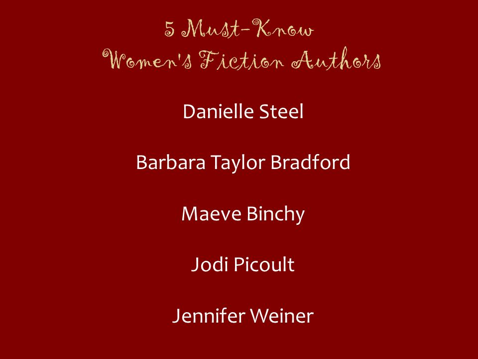 5 Must-Know Women s Fiction Authors