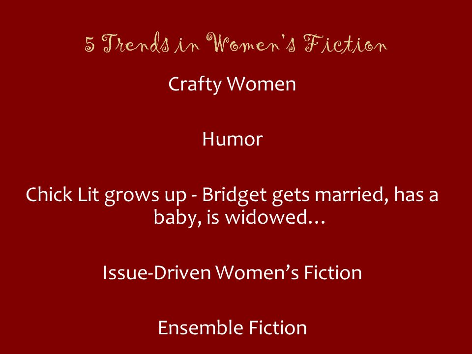 5 Trends in Women's Fiction