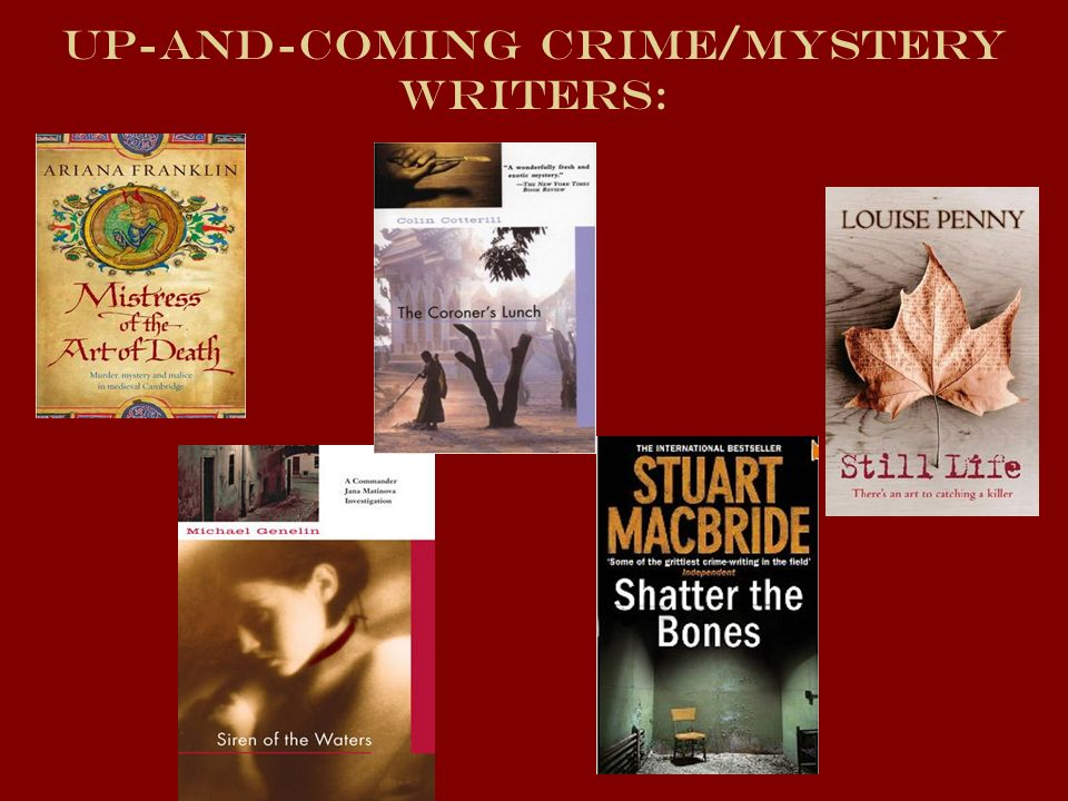Up-and-coming crime/mystery writers: