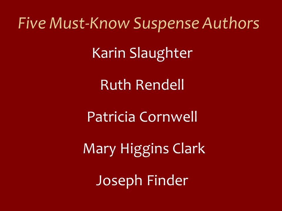 Five Must-Know Suspense Authors