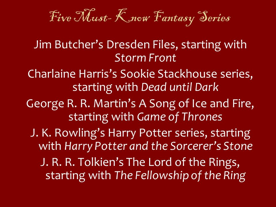 Five Must- Know Fantasy Series