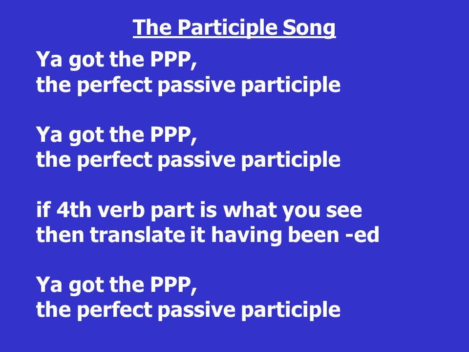 The Participle Song
