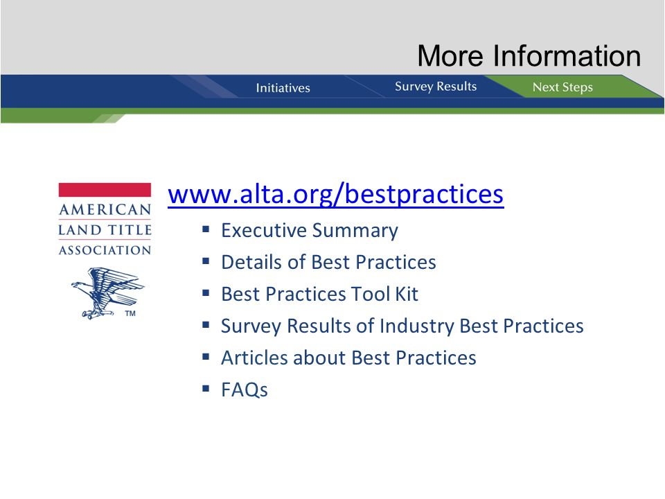 More Information www.alta.org/bestpractices Executive Summary