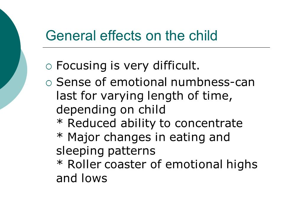 General effects on the child