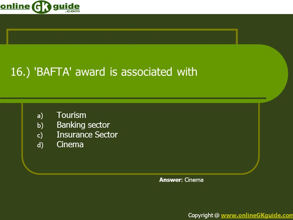 16.) BAFTA award is associated with