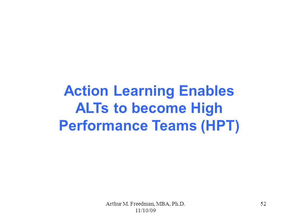 Action Learning Enables ALTs to become High Performance Teams (HPT)