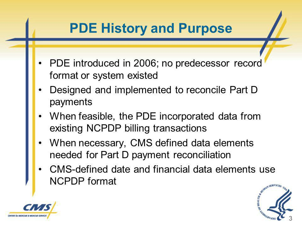 PDE History and Purpose