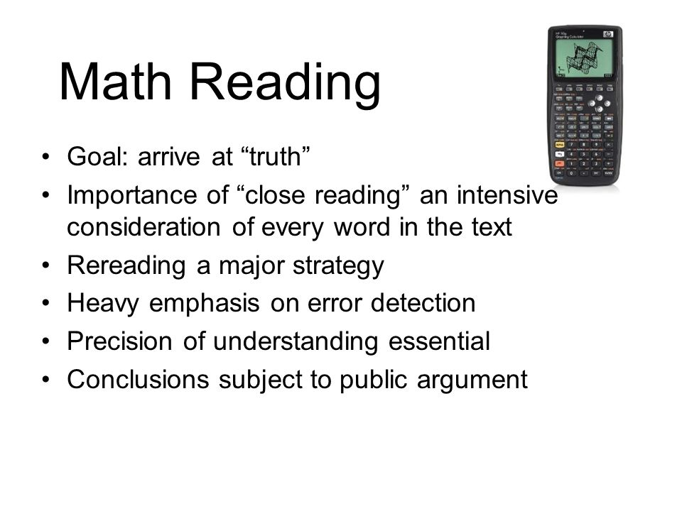 Math Reading Goal: arrive at truth