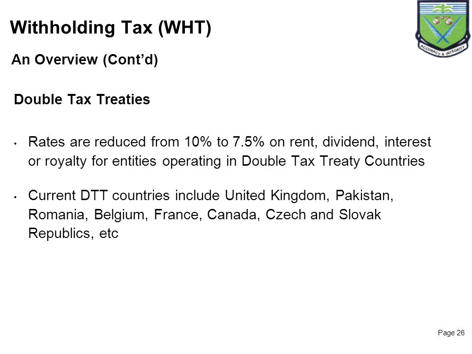 Withholding Tax (WHT) 26 An Overview (Cont'd) Double Tax Treaties