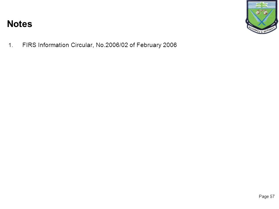 Notes Notes FIRS Information Circular, No.2006/02 of February 2006