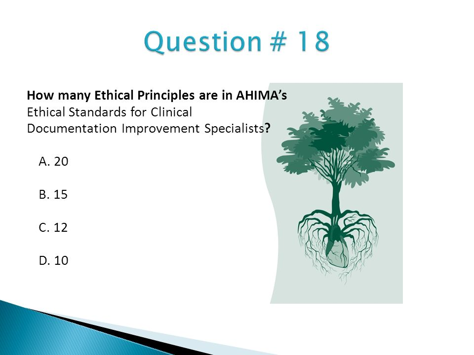 Question # 18 How many Ethical Principles are in AHIMA's
