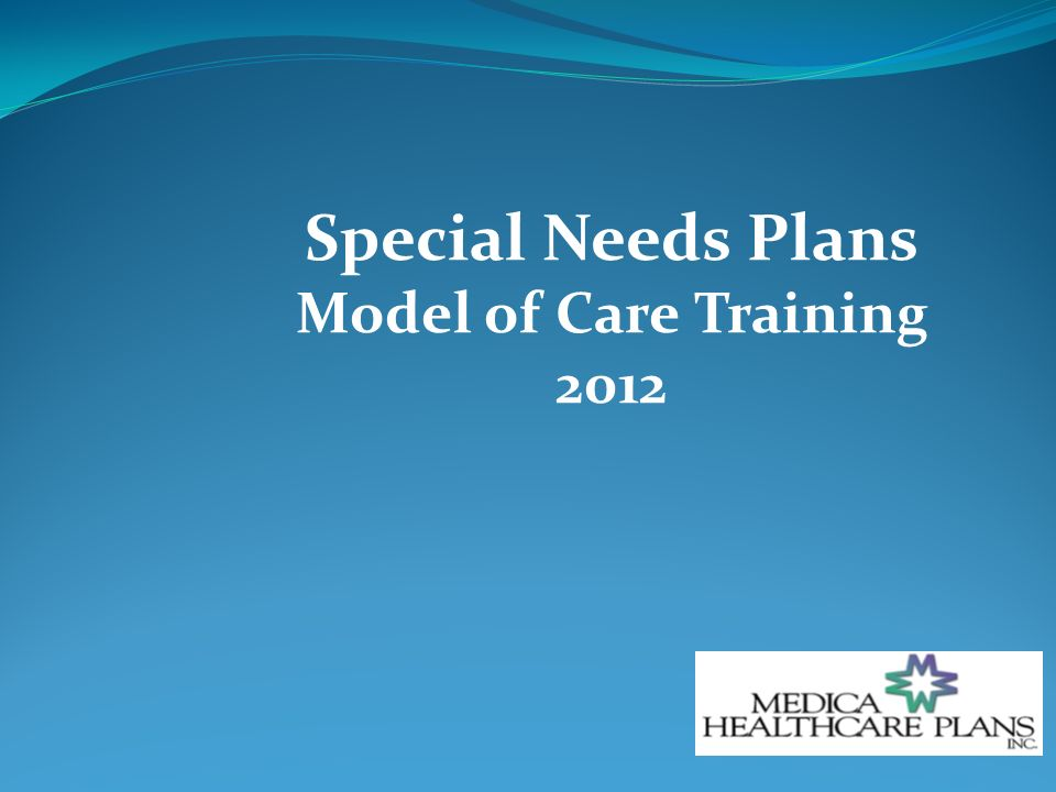 Special Needs Plans Model of Care Training 2012