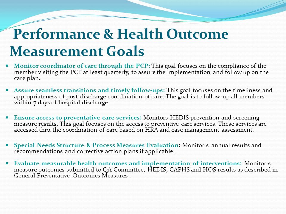 Performance & Health Outcome Measurement Goals