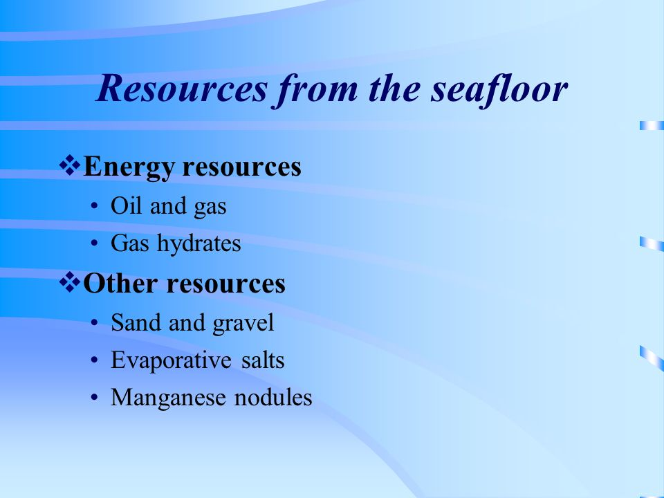 Resources from the seafloor