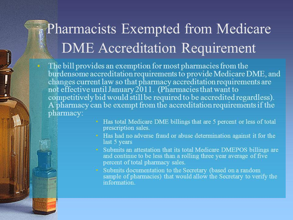 Pharmacists Exempted from Medicare DME Accreditation Requirement