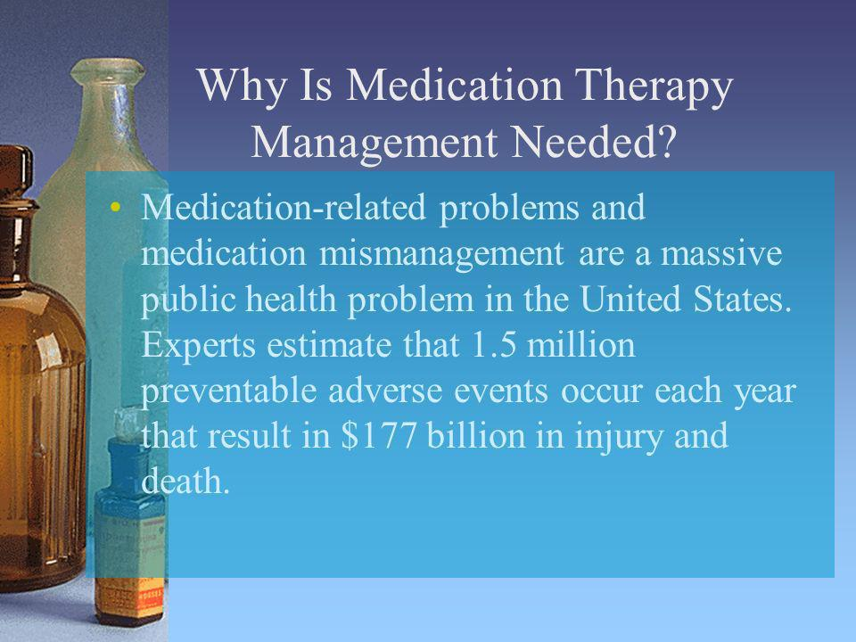 Why Is Medication Therapy Management Needed
