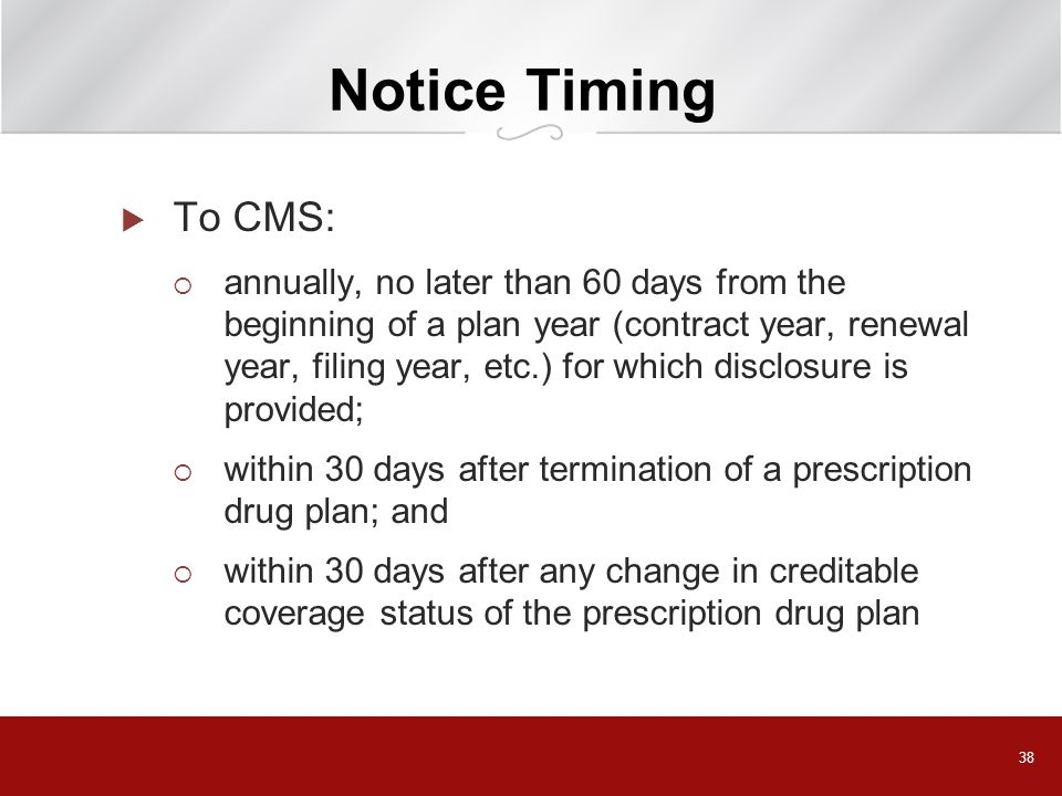 Notice Timing To CMS: