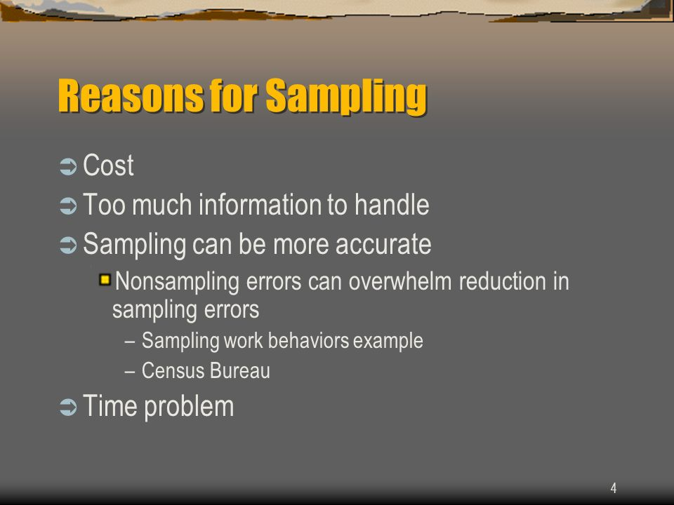 Reasons for Sampling Cost Too much information to handle