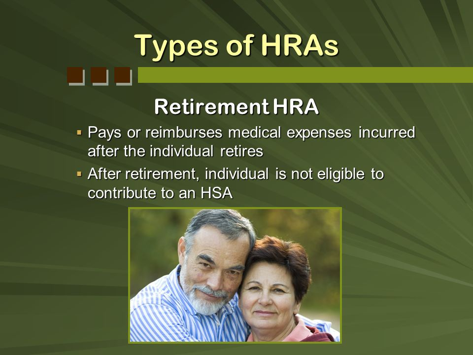 Types of HRAs Retirement HRA