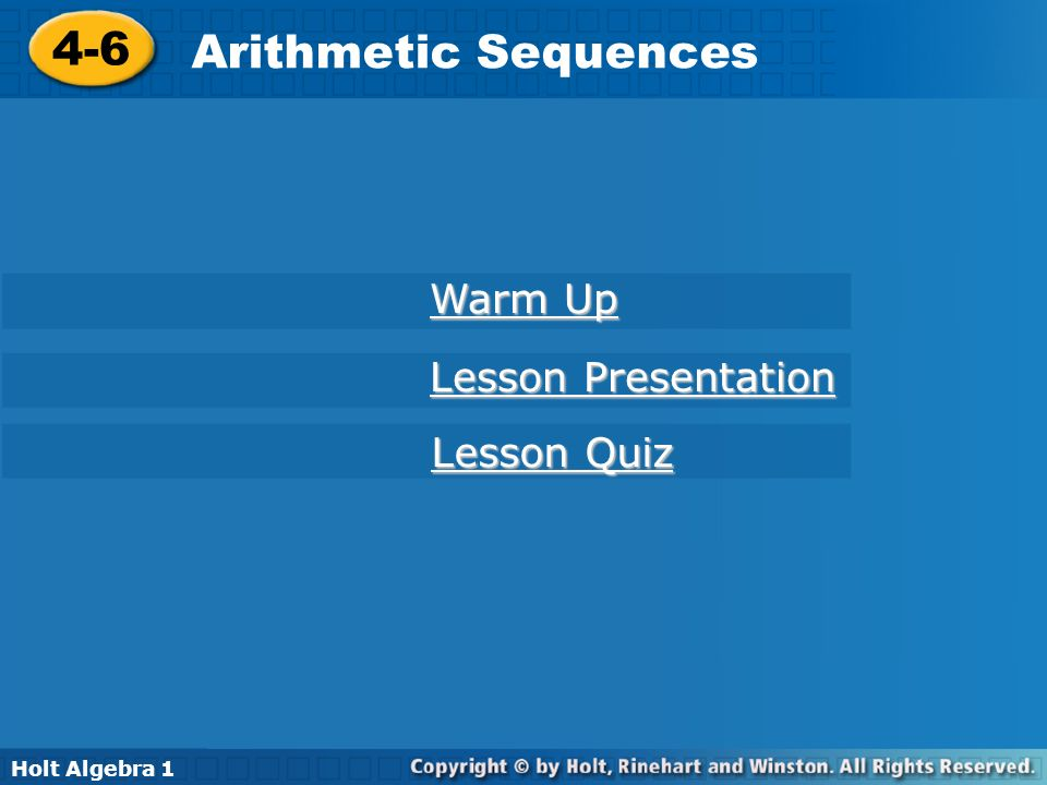 4-6 Arithmetic Sequences Warm Up Lesson Presentation Lesson Quiz