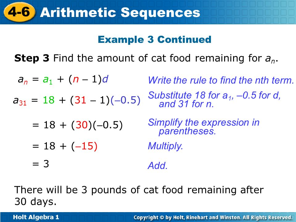 Example 3 Continued Step 3 Find the amount of cat food remaining for an. an = a1 + (n – 1)d. Write the rule to find the nth term.