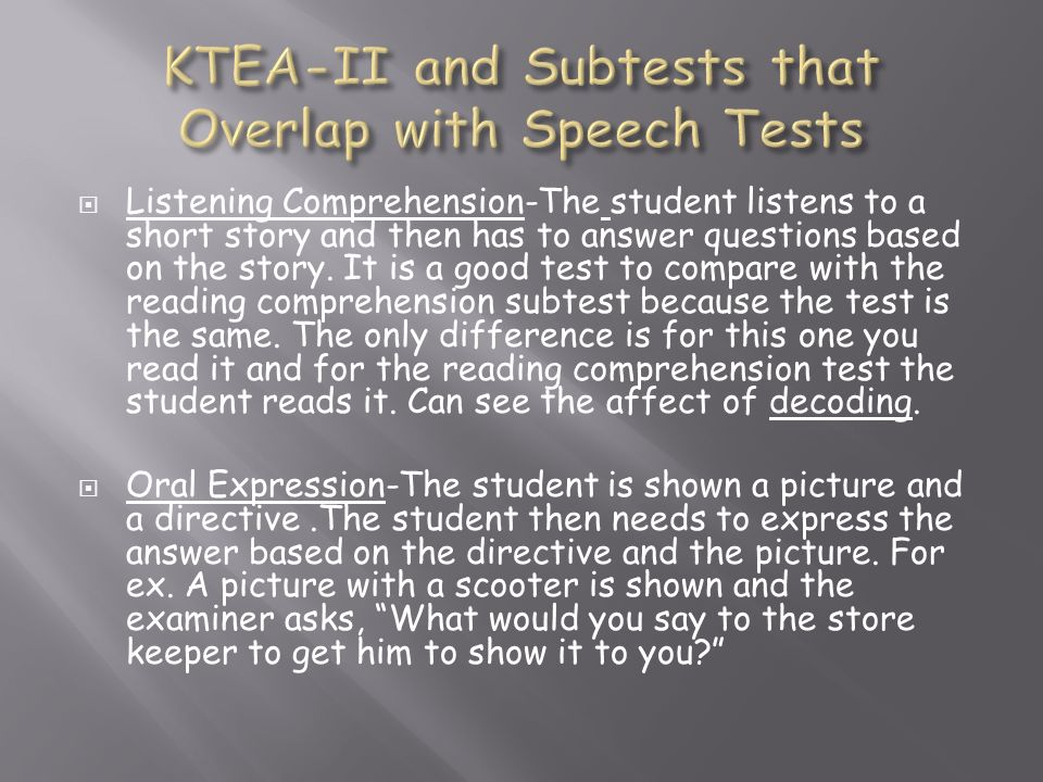 KTEA-II and Subtests that Overlap with Speech Tests