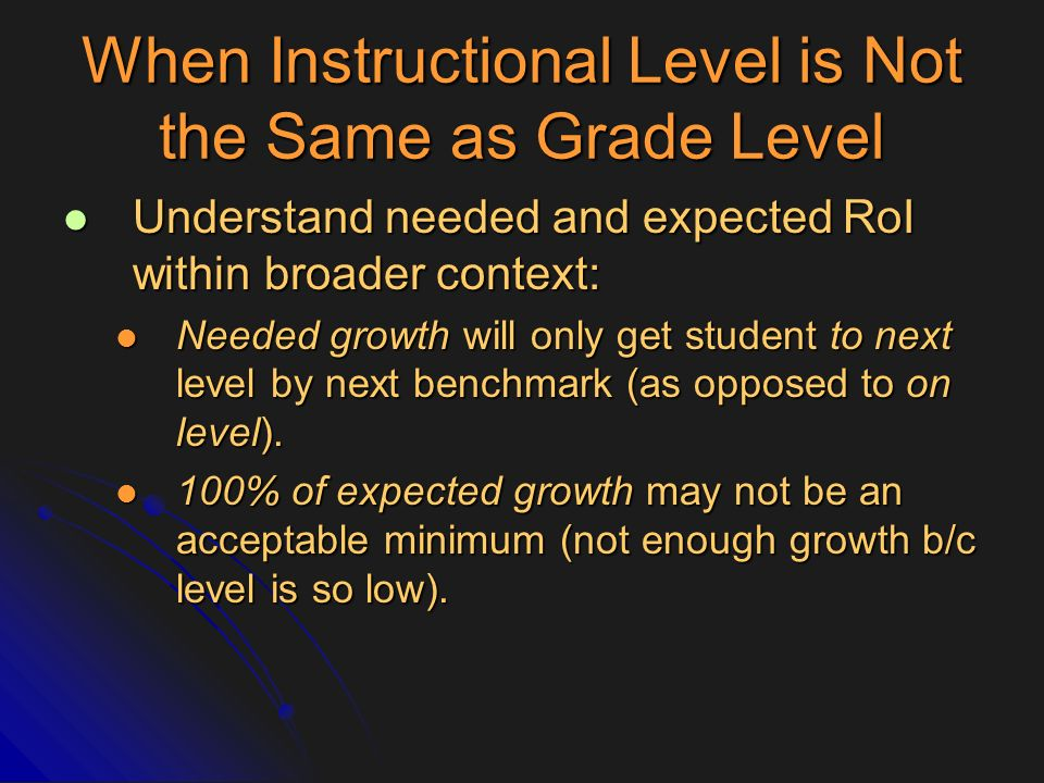 When Instructional Level is Not the Same as Grade Level