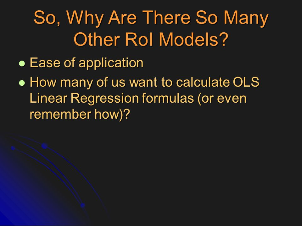So, Why Are There So Many Other RoI Models