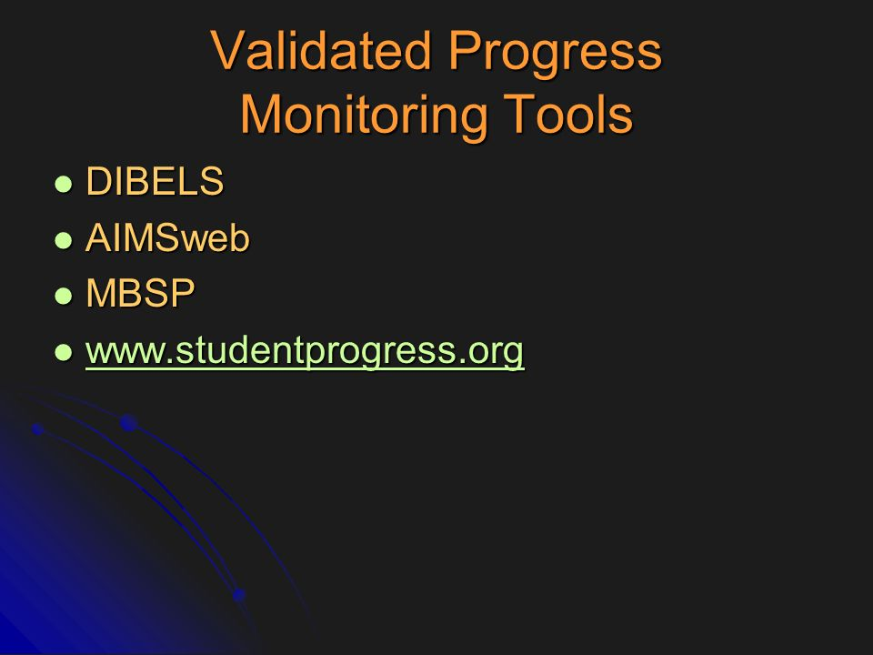 Validated Progress Monitoring Tools