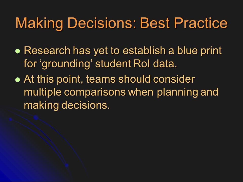 Making Decisions: Best Practice