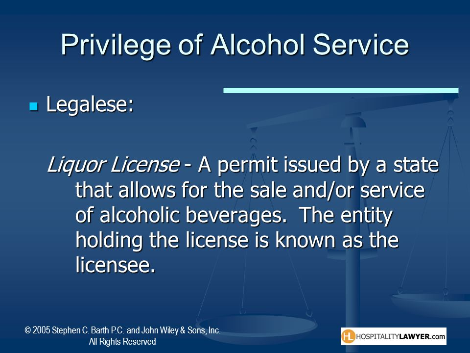 Privilege of Alcohol Service
