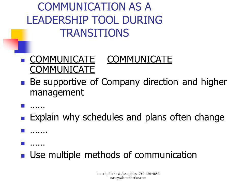 COMMUNICATION AS A LEADERSHIP TOOL DURING TRANSITIONS