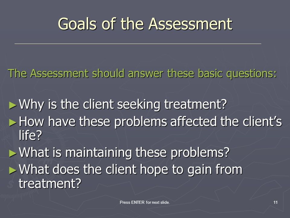 Goals of the Assessment