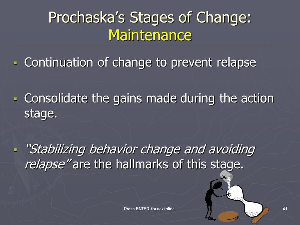 Prochaska's Stages of Change: Maintenance