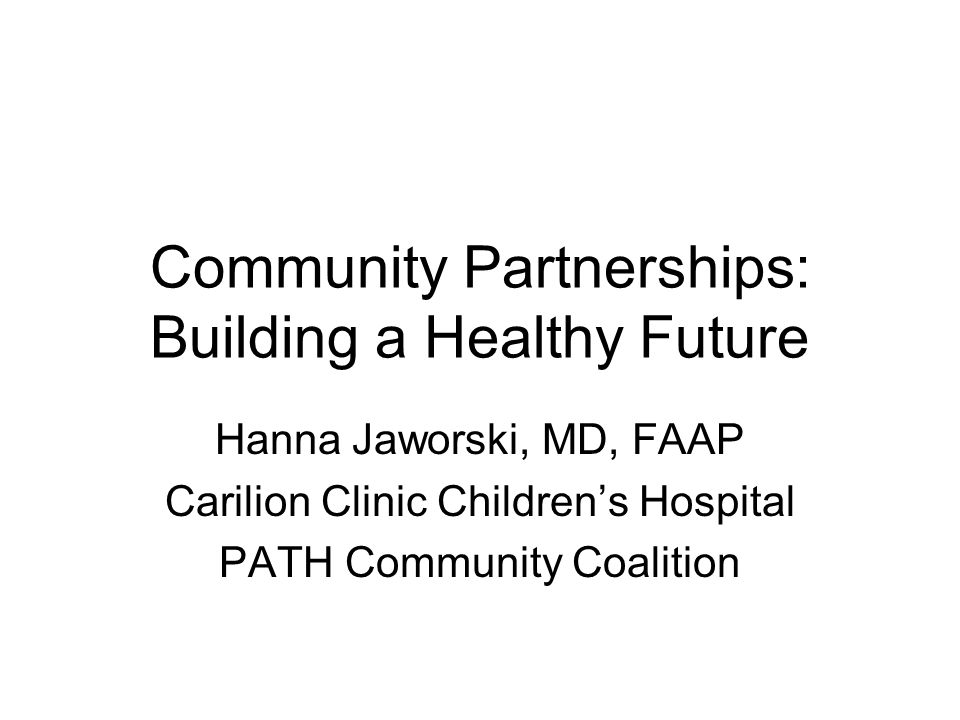 Community Partnerships: Building a Healthy Future