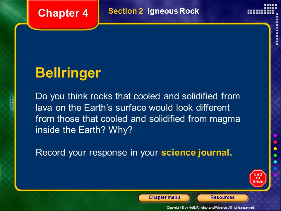 Chapter 4 Section 2 Igneous Rock. Bellringer.