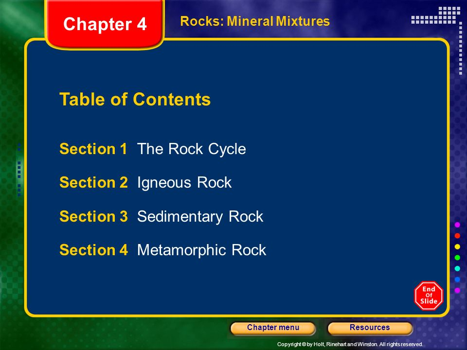 Chapter 4 Table of Contents Section 1 The Rock Cycle