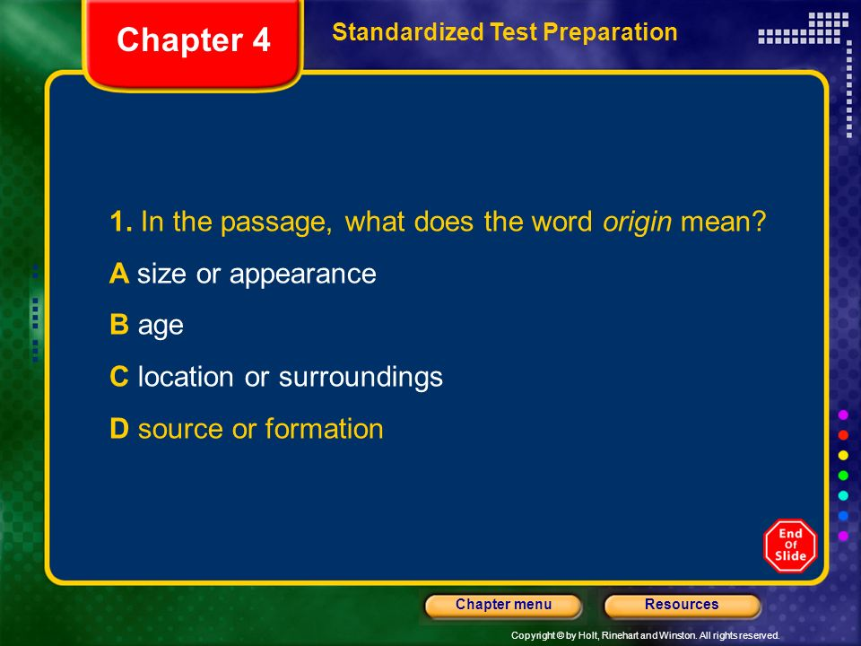 Chapter 4 1. In the passage, what does the word origin mean