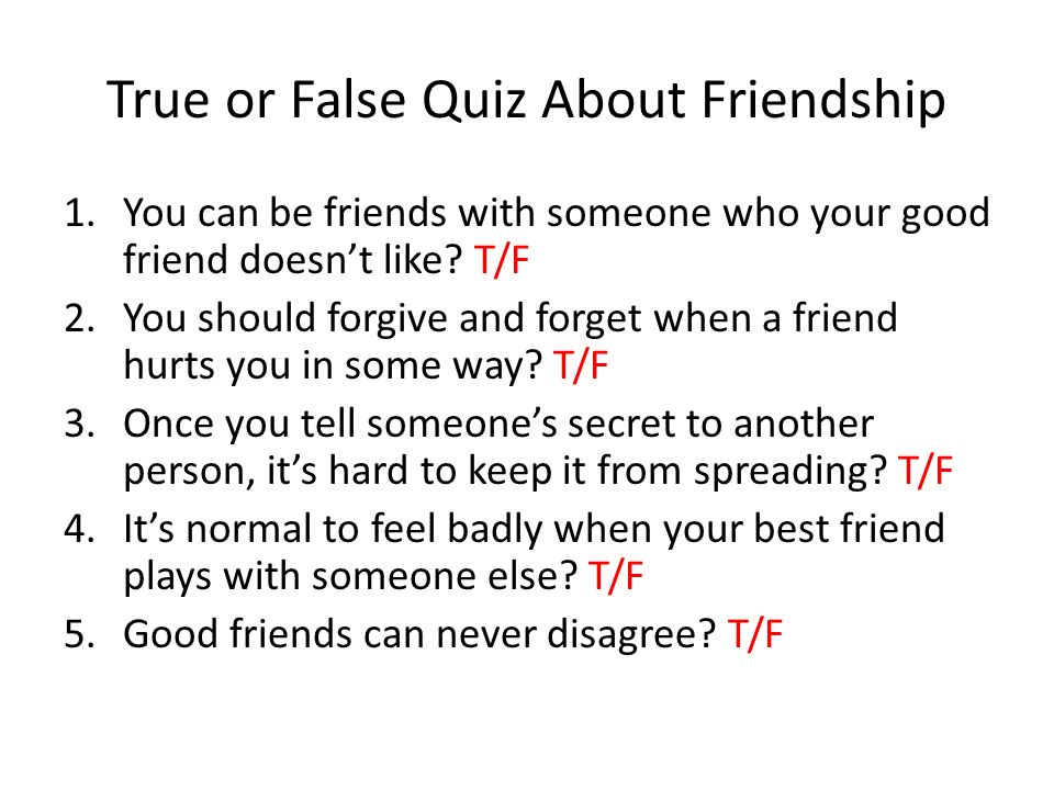 True or False Quiz About Friendship