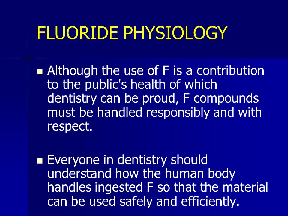 FLUORIDE PHYSIOLOGY
