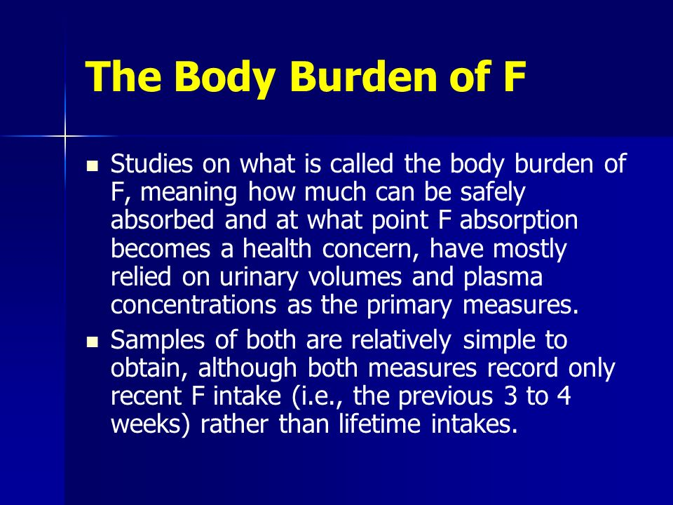 The Body Burden of F