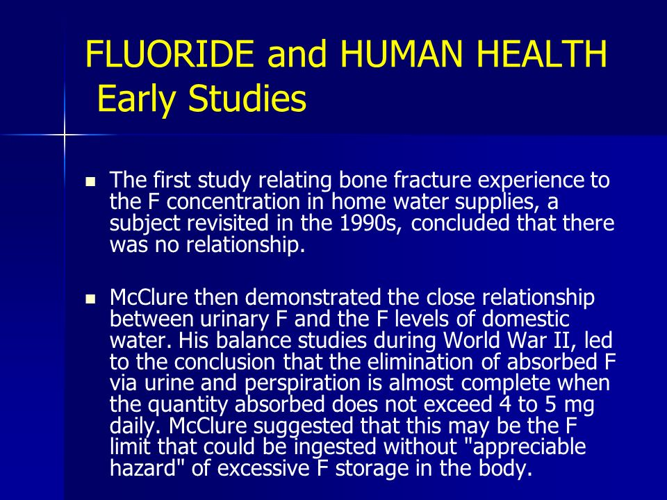 FLUORIDE and HUMAN HEALTH Early Studies